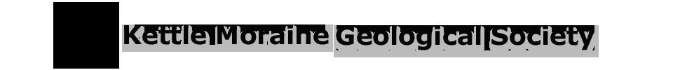 Kettle Moraine Geological Society